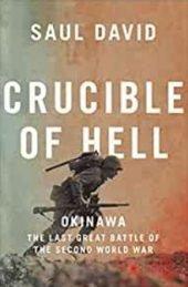 Crucible of Hell, by Saul David
