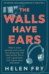 When the Walls Had Ears…..
