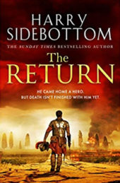 The Return, by Harry Sidebottom.