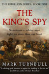 The King's Spy, by Mark Turnbull