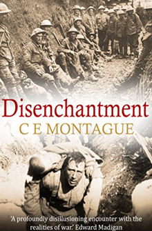 Disenchantment: One Man's Disenchantment with World War One