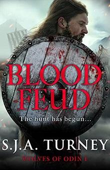 Blood Feud, by S.J.A.Turney