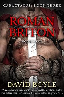 Roman Briton, by David Boyle