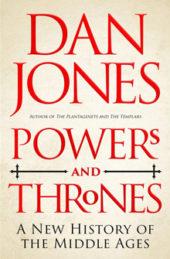 Powers and Thrones, by Dan Jones