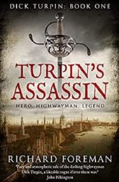 Turpin's Assassin, by Richard Foreman